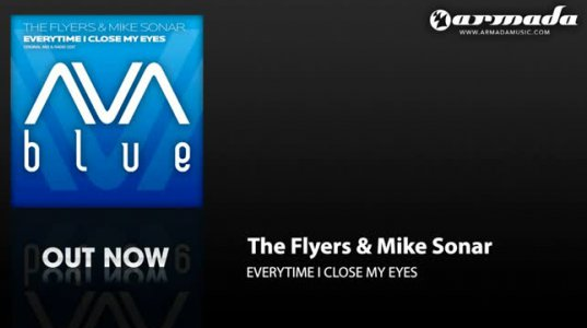The Flyers & Mike Sonar - Everytime I Close My Eyes (Original Mix)